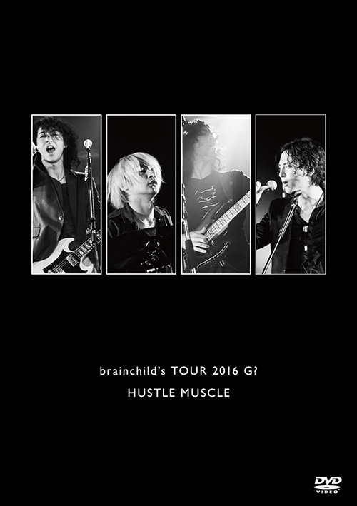 brainchild's TOUR 2016 G? HUSTLE MUSCLE