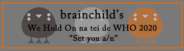 "brainchild's We Hold On na tei de WHO 2020 ""Set you a/n"