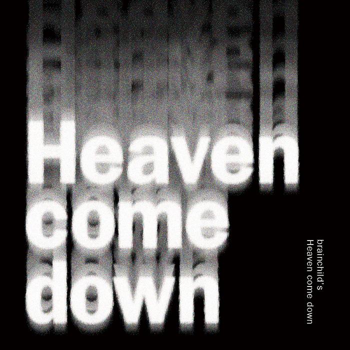 DIGITAL SINGLE『Heaven come down』